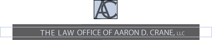 The Law Office of Aaron D. Crane, LLC